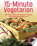 15 Minute Vegetarian Recipes