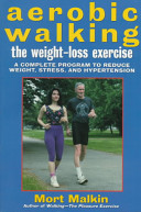 Aerobic Walking The Weight Loss Exercise