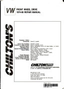 Chilton s Volkswagen Front Wheel Drive 1974 89 Repair Manual