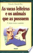 vacas leiteiras e os animais que as possuem, As