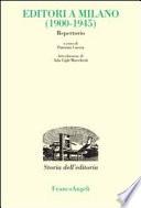 Editori a Milano  1900 1945   Repertorio