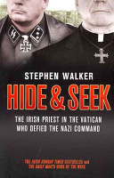 Hide And Seek : and friendship: a nazi colonel and an irish...