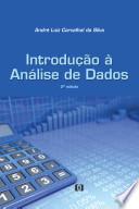 Introdução à Análise de Dados - 2. ed.: Rev.e ampl.
