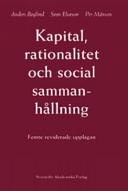 Kapital, rationalitet och social sammanhållning