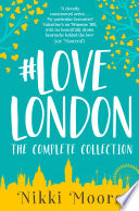 The Complete Lovelondon Collection Love London Series