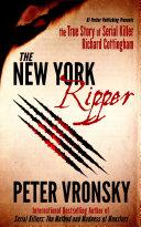 The New York Ripper Serial Killer Richard Cottingham