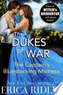 The Captain's Bluestocking Mistress : usa today bestselling author erica ridley's fan-favorite dukes...