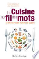 La Cuisine au fil des mots   Dictionnaire des termes de cuisine