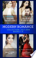 Modern Romance July 2018 Books 1 4 Collection  Crowned for the Sheikh s Baby   The Secret the Italian Claims   The Bride s Baby of Shame   Tycoon s Forbidden Cinderella