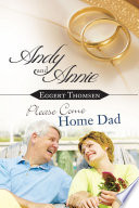 Andy And Annie Please Come Home Dad book