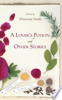 A Lover   s Potion and Other Stories