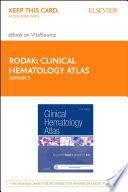 Clinical Hematology Atlas   E Book