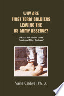 Why Are First Term Soldiers Leaving the Us Army Reserve