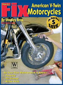 How to Fix American V Twin Motorcycles