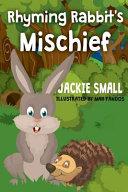 Rhyming Rabbit's Mischief