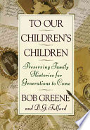 To Our Children s Children