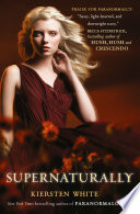 Supernaturally (Paranormalcy, Book 2) by Kiersten White