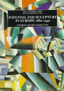 Painting and Sculpture in Europe  1880 1940