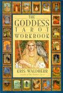 The Goddess Tarot Workbook