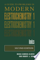 A Guide to Problems in Modern Electrochemistry 1