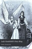 Lady Goodchild s fairy ring