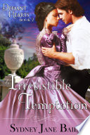 An Irresistible Temptation  The Defiant Hearts Series  Book 2