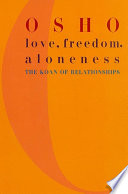 Love  Freedom  and Aloneness