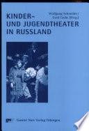 Kinder- und Jugendtheater in Russland