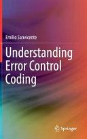 Understanding Error Control Coding