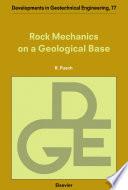 Rock Mechanics on a Geological Base