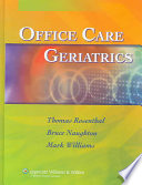 Office Care Geriatrics : strategies for the care of older...