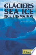 Glaciers  Sea Ice  and Ice Formation