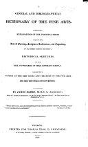 download ebook a general and bibliographical dictionary of the fine arts. containing ... explanations of the principal terms used in painting, sculpture, architecture, and engraving ... historical sketches of the ... different schools, etc pdf epub