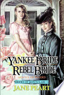Yankee Bride Rebel Bride