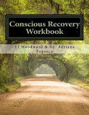 Conscious Recovery Workbook