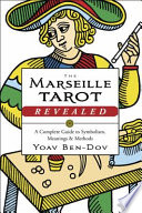 The Marseille Tarot Revealed