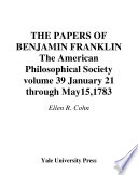 The Papers of Benjamin Franklin  January 21 through May 15  1783