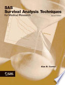 SAS Survival Analysis Techniques for Medical Research