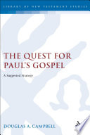 The Quest for Paul s Gospel
