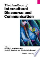 The Handbook of Intercultural Discourse and Communication Internationally Renowned Scholars From A Range Of Fields To