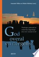 God overal en nergens?