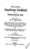 Die schwäbisch-bayerische Küche oder neuestes Augsburger Kochbuch