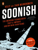 Soonish by Kelly Weinersmith and Zach Weinersmith/