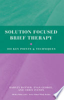 Solution Focused Brief Therapy