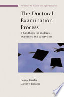 The Doctoral Examination Process  A Handbook For Students  Examiners And Supervisors
