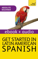 Get Started In Latin American Spanish Teach Yourself Enhanced Edition