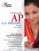Cracking the AP U S  History Exam