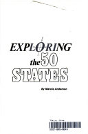 Exploring The 50 States : ...