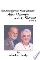 The Adventures In Manhattan Of Alfred Hambie And Wife Theresa Book 2