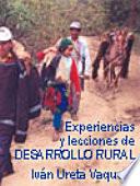 Experiencias y lecciones de desarrollo rural